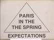O4-02: PARIS IN THE SPRING - EXPECTATIONS